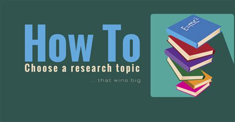 how to choose a topic for research paper how to choose a research paper topic that wins big