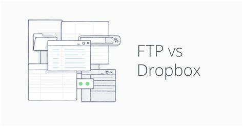 Dropbox Ftp | ftp vs dropbox dropbox