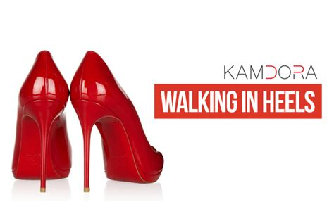 Are You Able To Walk In Heels All The Live Day by Walking In High Heels Without