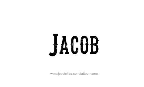 tattoo name jacob jacob prophet name tattoo designs page 4 of 5 tattoos