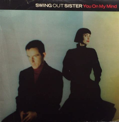 swing out sisters complete version swing out sister you on my mind