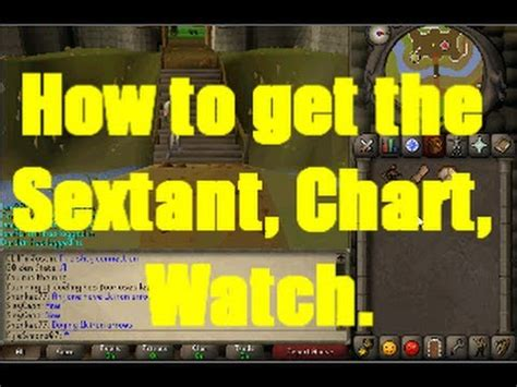 sextant runescape how to get the sextant chart and watch on runescape
