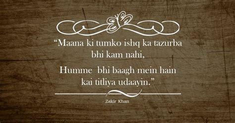 beautiful shayaris  zakir khan  definetly    fall  love