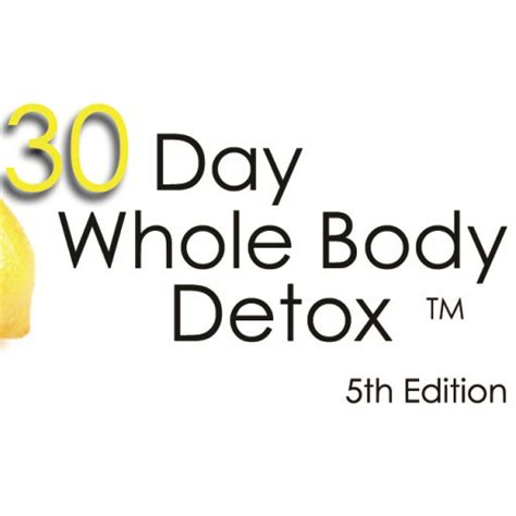 30 Day Whole Detox by 30 Day Whole Detox The Healthy Whole Food Detox