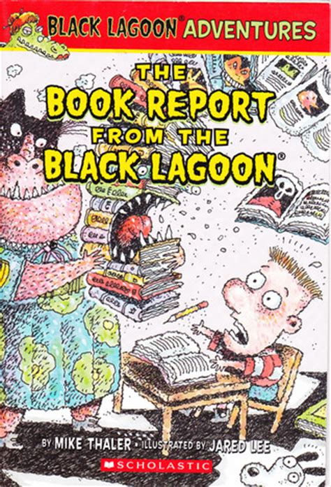 book report from the black lagoon the book report from the black lagoon by mike thaler