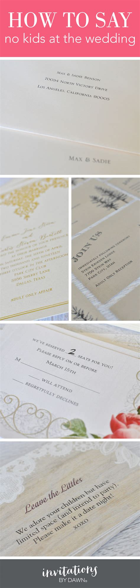 wedding invitations no children how to say no at the wedding