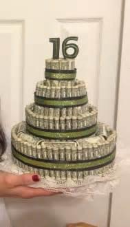 money cake 16th birthday money cake pinterest