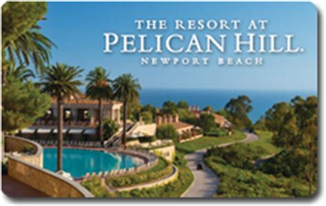 Pelican Hill Gift Card - the resort at pelican hill