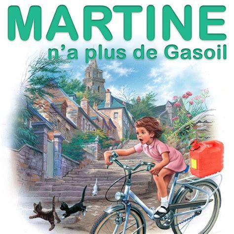 martine n a plus de gasoil martine
