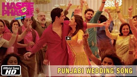 Wedding Song Punjabi Mp3 by Punjabi Wedding Song Hasee Toh Phasee Mp3 Auto