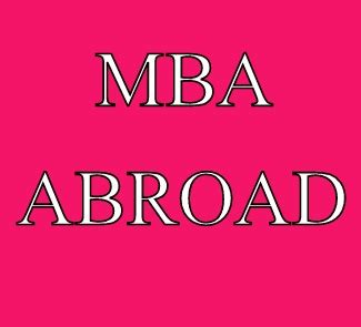 Scholarships For Mba Abroad by Best Mba Programs And Scholarships Abroad For Indian