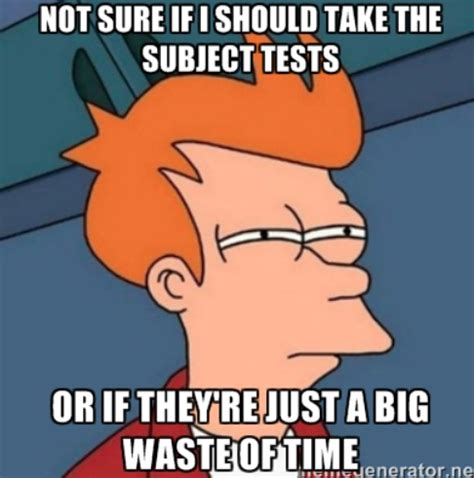 Meme Test - what are the sat subject tests student tutor blog