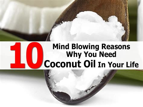 10 Tips On How To Experience Mind Blowing Quickies 10 mind blowing reasons why you need coconut in your