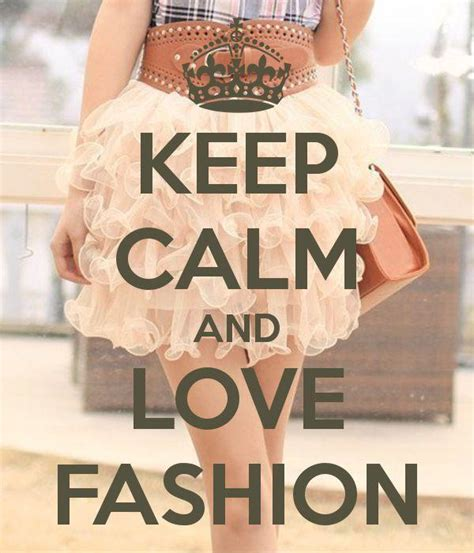 imágenes de keep calm and love keep calm and love fashion picture quotes