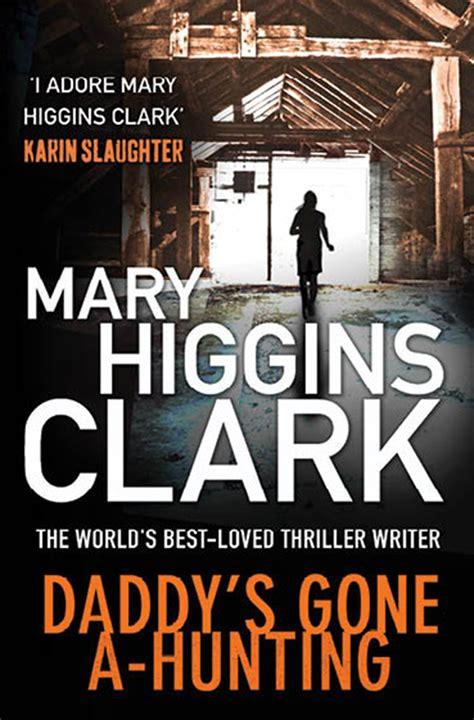 Daddys Higgins Clark s a book by higgins clark