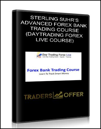 advanced pattern trading course sterling suhr s advanced forex bank trading course
