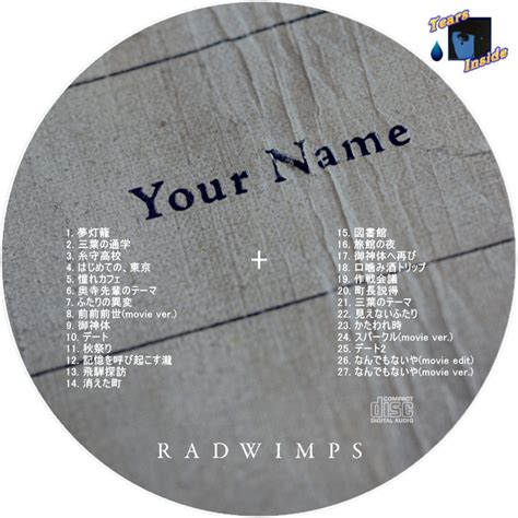 your name vol 2 your name radwimps 君の名は ラッドウインプス your name tears inside の