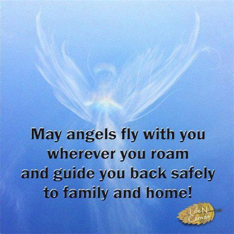 may fly with you wherever you roam and guide you