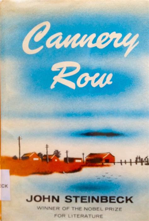 by john steinbeck 17 best images about steinbeck s cannery row on pinterest