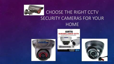 ppt select the trustable cctv security cameras for your