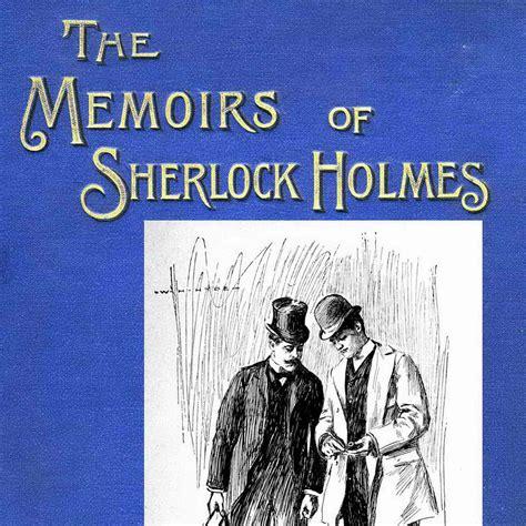 filme schauen the memoirs of sherlock holmes the memoirs of sherlock holmes by sir arthur conan doyle