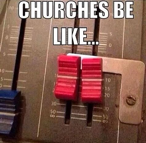 Sound Engineer Meme - sound guys haha christian humor and meme s pinterest