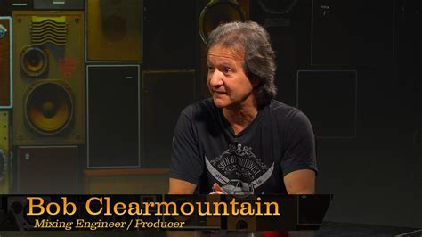 A Place Producer Producer Engineer Bob Clearmountain Pensado S Place 179 Acoustic Fields