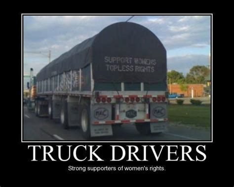 Truck Driver Meme - funny life quotes funny sayings semi truck drivers