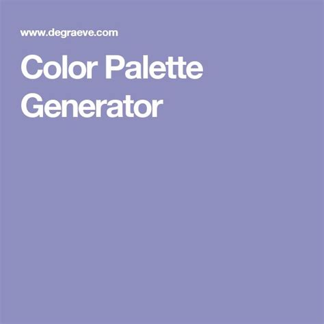 paint color palette generator 25 best ideas about color palette generator on pinterest