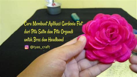 model bros pita model bros pita tutorial cara membuat bros cara membuat aplikasi gardenia flat dari pita satin dan