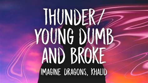download mp3 imagine dragons thunder thunder young dumb broke medley imagine dragons khalid mp3