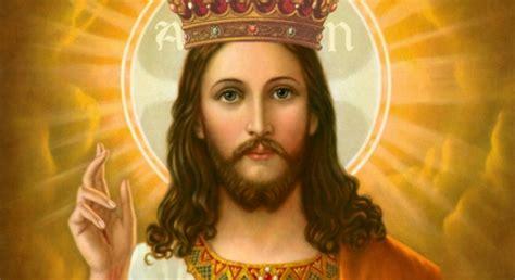 imagenes de jesus rey del universo yo creo solemnidad de jesucristo rey del universo