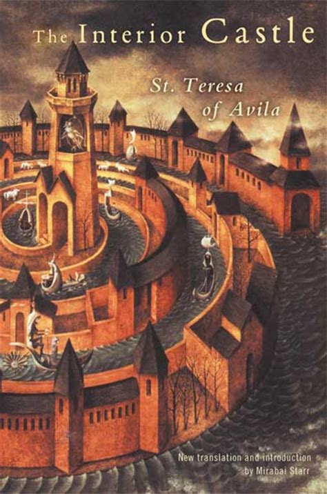 The Interior Castle by St Teresa Of Avila And The Interior Castle