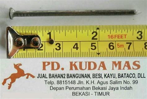 Paku Kayu 7cm Kg jual paku kayu 7 cm berat 250 gram pd kuda