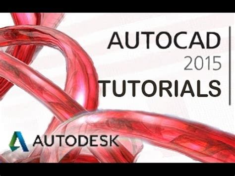 tutorial guide to autocad 2015 autocad 2015 tutorial for beginners complete youtube