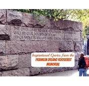 Quotes From The Franklin Delano Roosevelt Memorial In DC