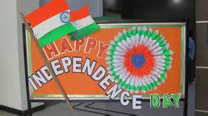 15 August Independence Day Decoration by Indian Independence Day Decorations Www Imgkid The