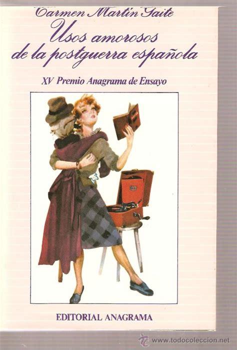 descargar usos amorosos de la postguerra espanola libro e gratis carmen martin gaite usos amorosos de la postg comprar en todocoleccion 23198346