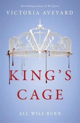 kings cage red queen king s cage by victoria aveyard waterstones