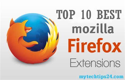 best firefox addons top 10 best firefox addons extensions