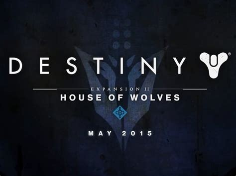 House Of Wolves Expansion by Destiny Expansion House Of Wolves Release Date Revealed
