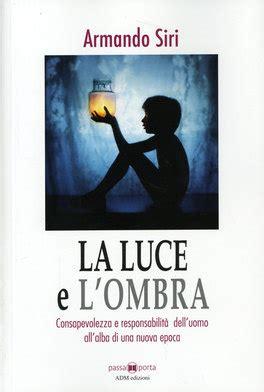 libro lombra di una fotografa la luce e l ombra armando siri