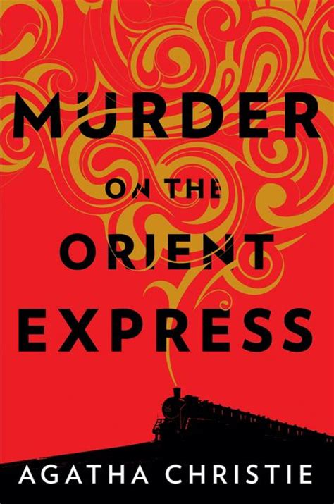 Novel Murder On The Orient Express Cover Agatha Christie murder on the orient express agatha christie hardcover