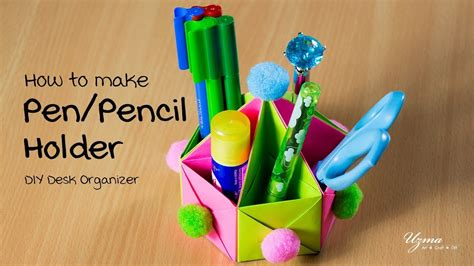 How To Make A Origami Pencil Holder - how to make pen pencil holder origami box diy desk