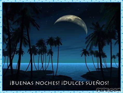 imagenes de buenas noches y dulces sueños amigos cat 243 licos ver tema buenas noches y dulces sue 209 os