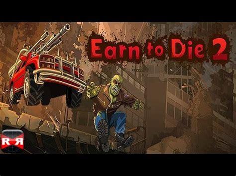 earn to die 2015 hacked full version earn to die 2 apk indir 1 0 73 data indir mod para hileli