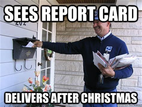 After Christmas Meme - sees report card delivers after christmas good guy