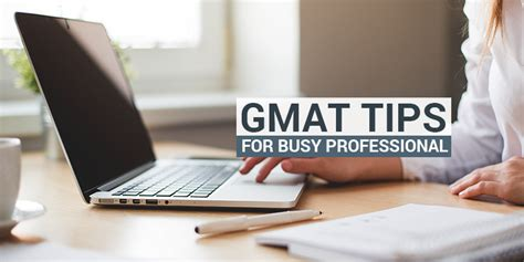 Mba Colleges For Gmat Score 700 by Gmat Preparation Tips For Busy Working Professional Gmat