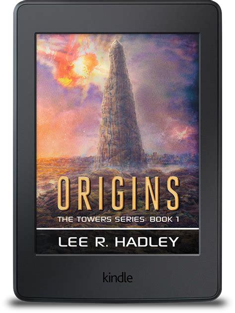 Book Of Origins origins the tower series book one ebook r hadley