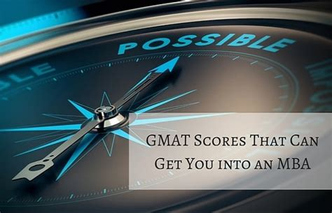 Highest Scores In An Mba by Gmat Scores That Can Get You Into An Mba Prepadviser